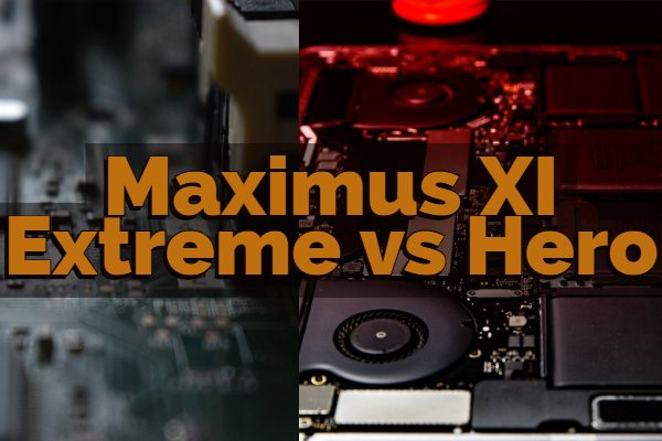 Maximus XI Extreme vs Hero