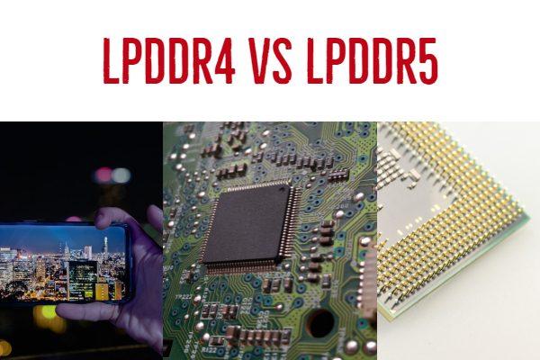 LPDDR4 vs LPDDR5