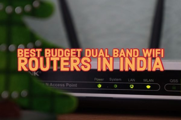 Best Budget Dual Band WiFi Routers in India