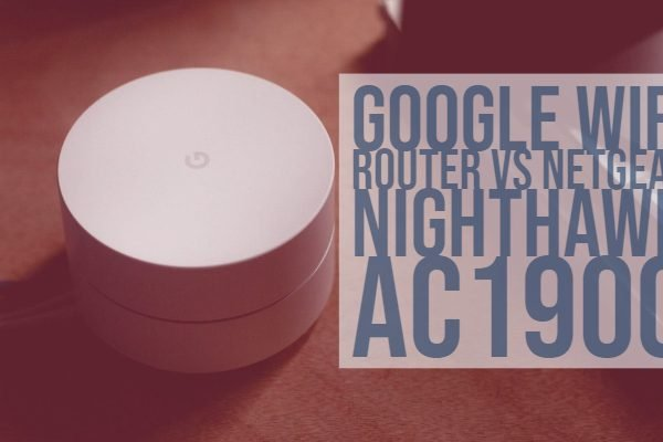 Google WiFi Router vs Netgear Nighthawk WiFi Specifications Comparison