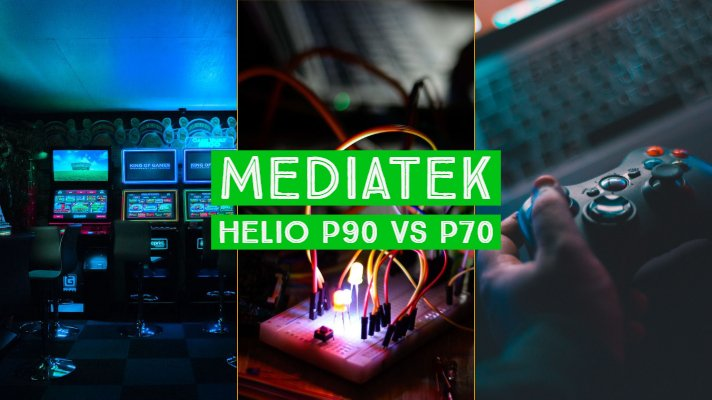 MediaTek Helio P90 vs P70