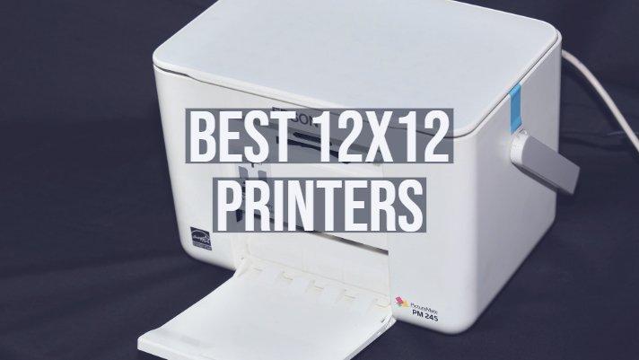 Best 12x12 Printers