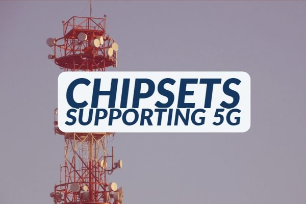 List of SOCs & Chipsets Supporting 5G - Architecture & Launch Countries