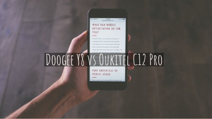 Doogee Y8 vs Oukitel C12 Pro Feature and Specifications