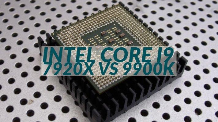 Intel Core i9 7920x vs 9900k