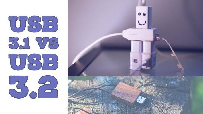 USB 3.1 vs USB 3.2