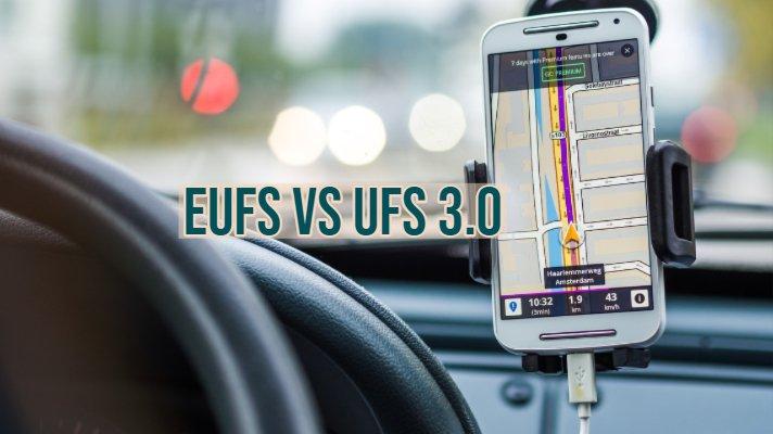 eUFS vs UFS 3.0