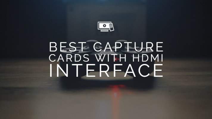 Best Capture Cards with HDMI Interface