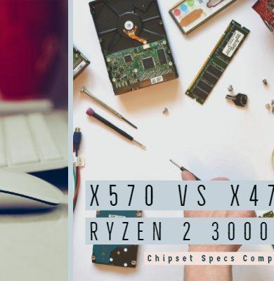 X570 vs x470 AMD Ryzen 2 3000 Series Chipset Specs Comparison