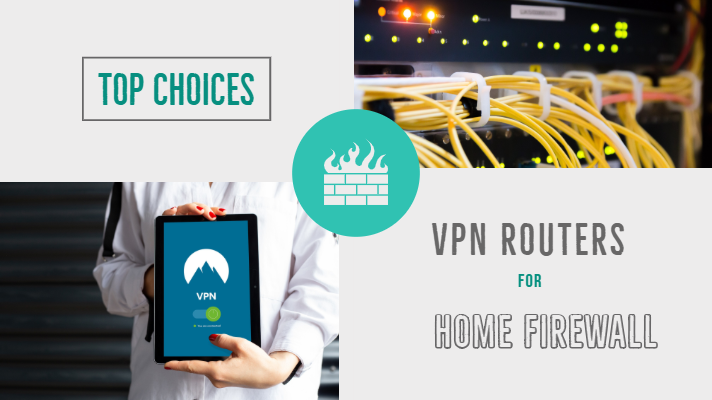 Best Home Firewall VPN Routers
