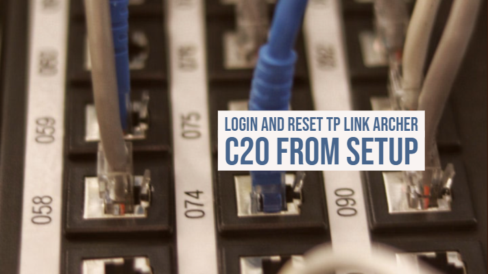 Login and Reset TP Link Archer C20 from Setup