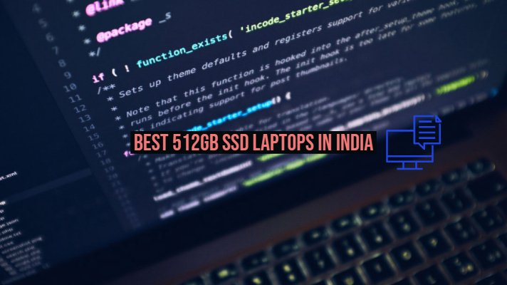 Best 512GB SSD Laptops in India