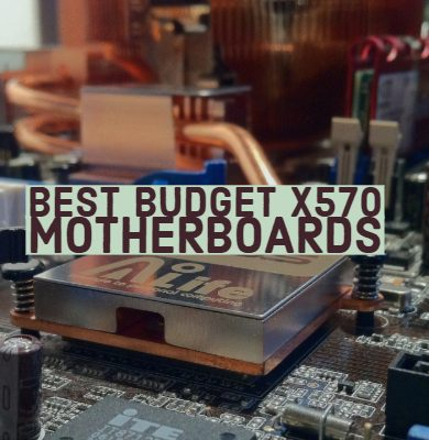 Best Budget x570 motherboards