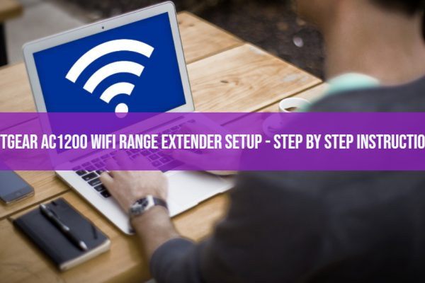 Netgear AC1200 Wifi Range Extender Setup - Step by Step Instructions