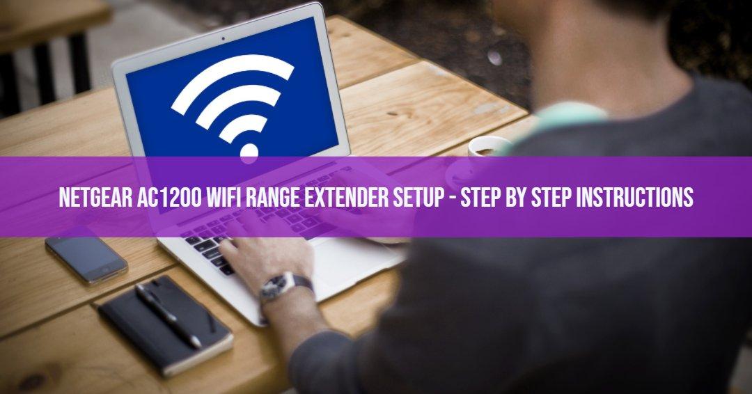 Netgear AC1200 Wifi Range Extender Setup - Step by Step Instructions