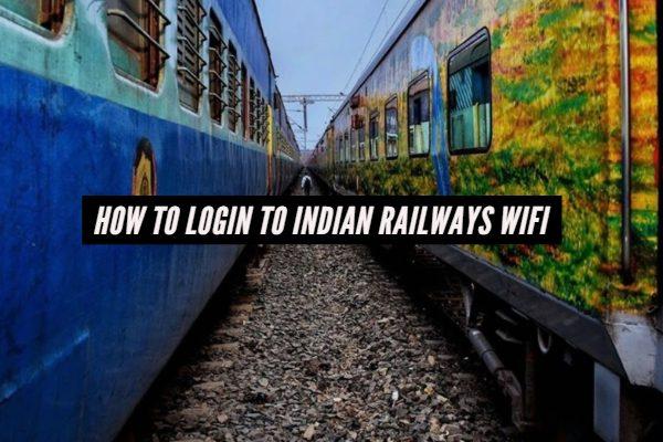 How to Login to Indian Railways WiFi
