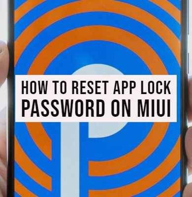 How to Reset App Lock Password on MIUI