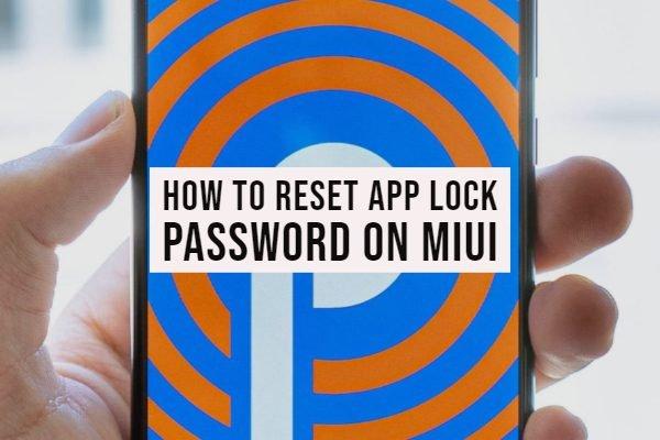 How to Reset App Lock Password on MIUI