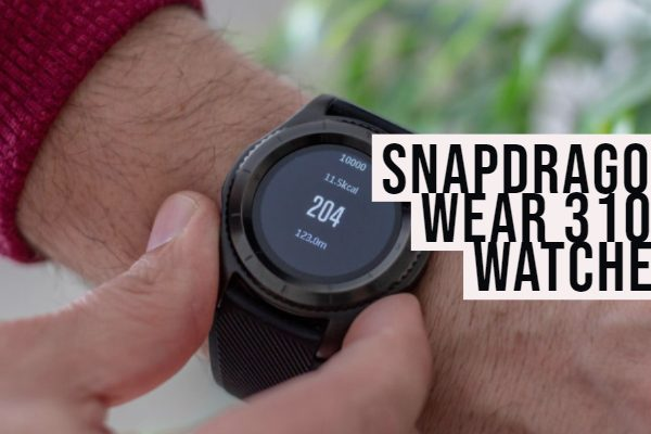 List of Snapdragon Wear 3100 Watches