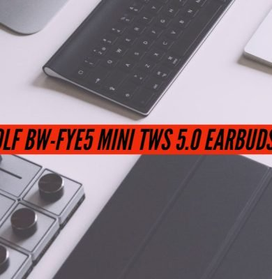 BlitzWolf BW-FYE5 Mini TWS 5.0 Earbuds Review