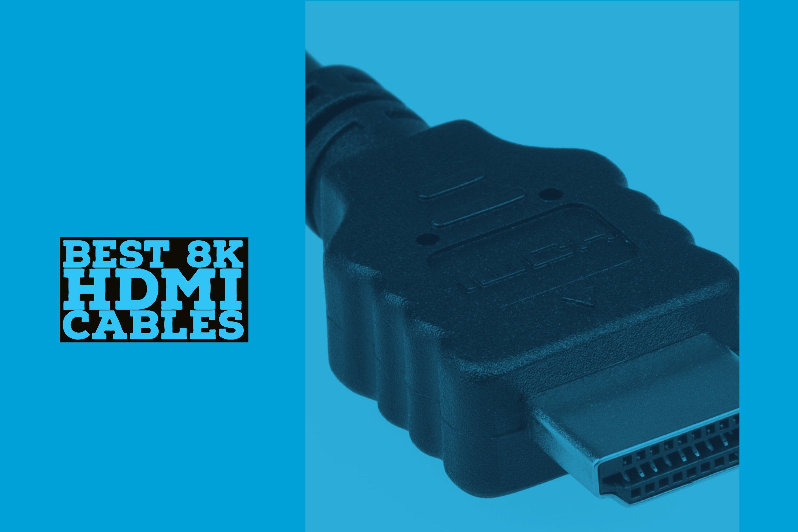 Best 8K HDMI Cables