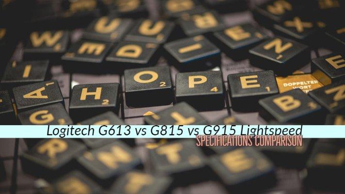 Logitech G613 vs G815 vs G915 Lightspeed