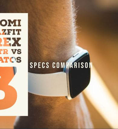Xiaomi Amazfit T Rex vs GTR vs Stratos 3