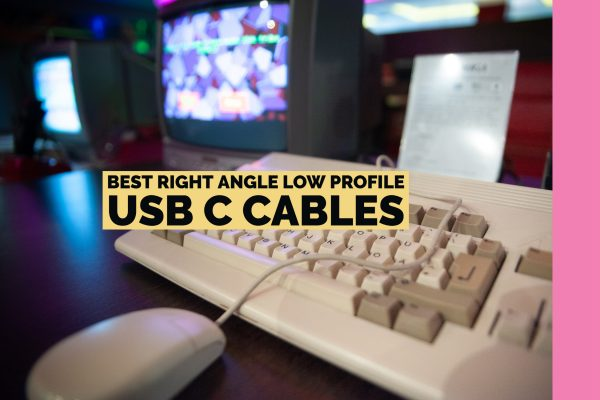 Best Right Angle Low Profile USB C Cables