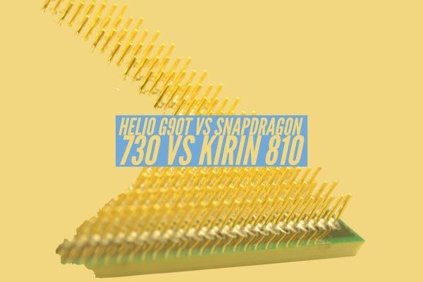 Helio G90T vs Snapdragon 730 vs Kirin 810