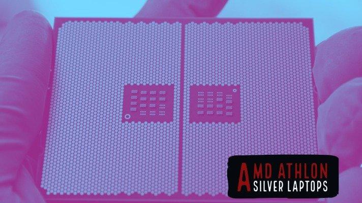 AMD Athlon Silver Laptops