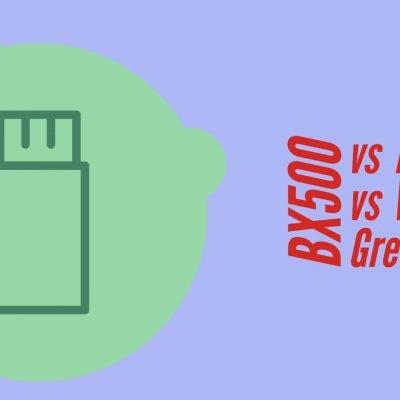 BX500 vs MX500 vs WD Green