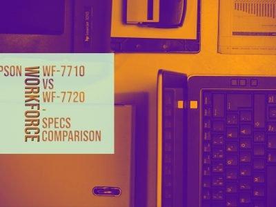 Epson Workforce WF-7710 vs WF-7720 - Specs Comparison